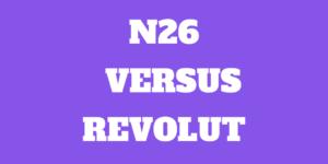 n26 vs revolut in Ireland